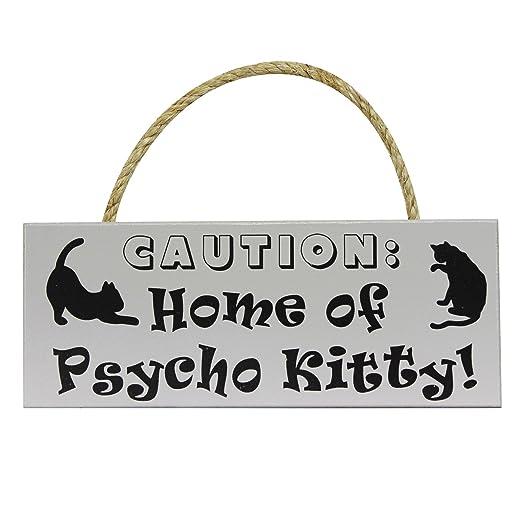 Precaución: Casa de Psycho Kitty - 4 x 10 para colgar cartel ...