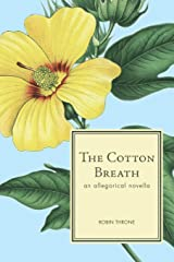 The Cotton Breath Paperback