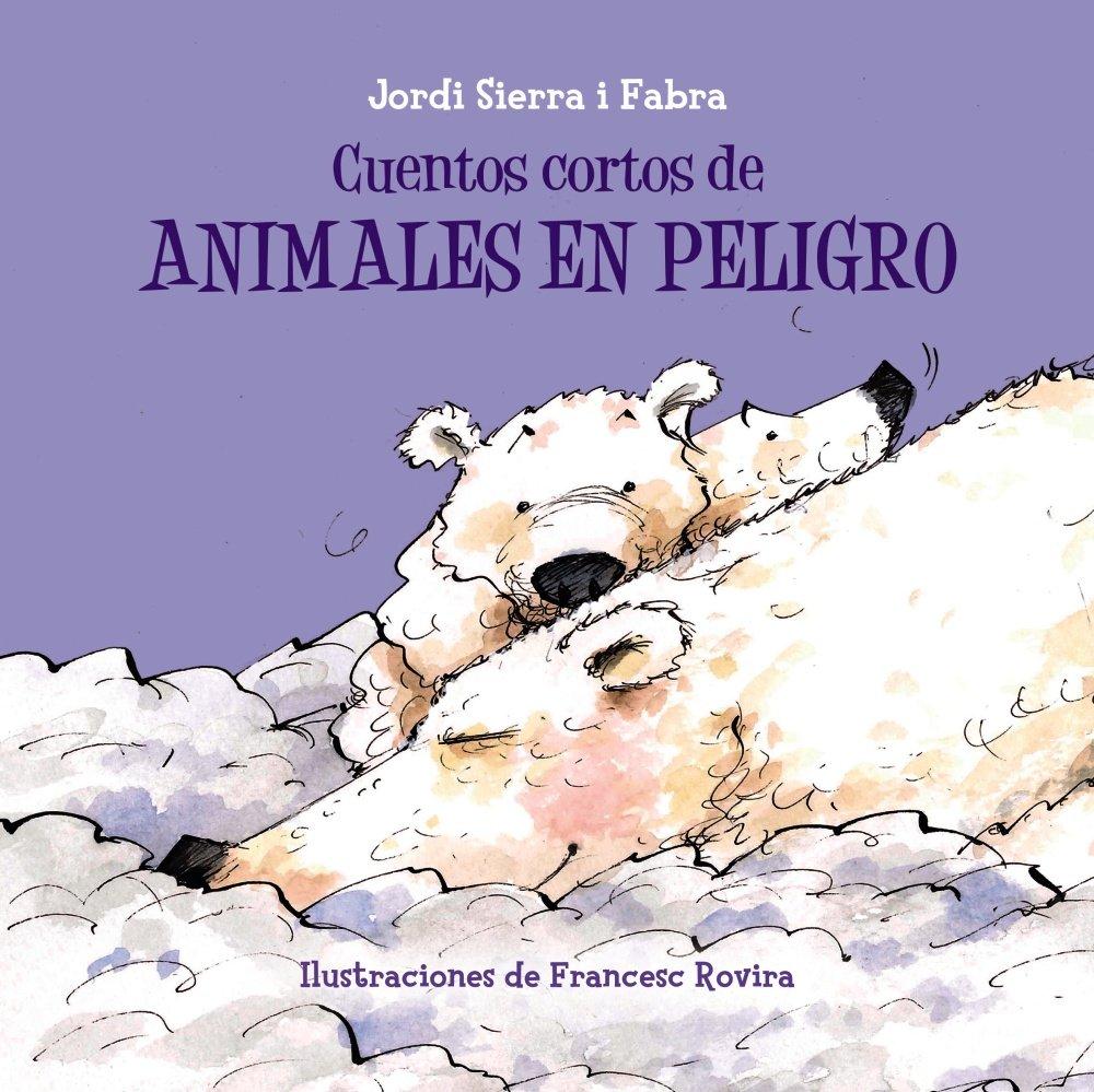 Cuentos cortos de animales en peligro Castellano - A PARTIR DE 3 ...