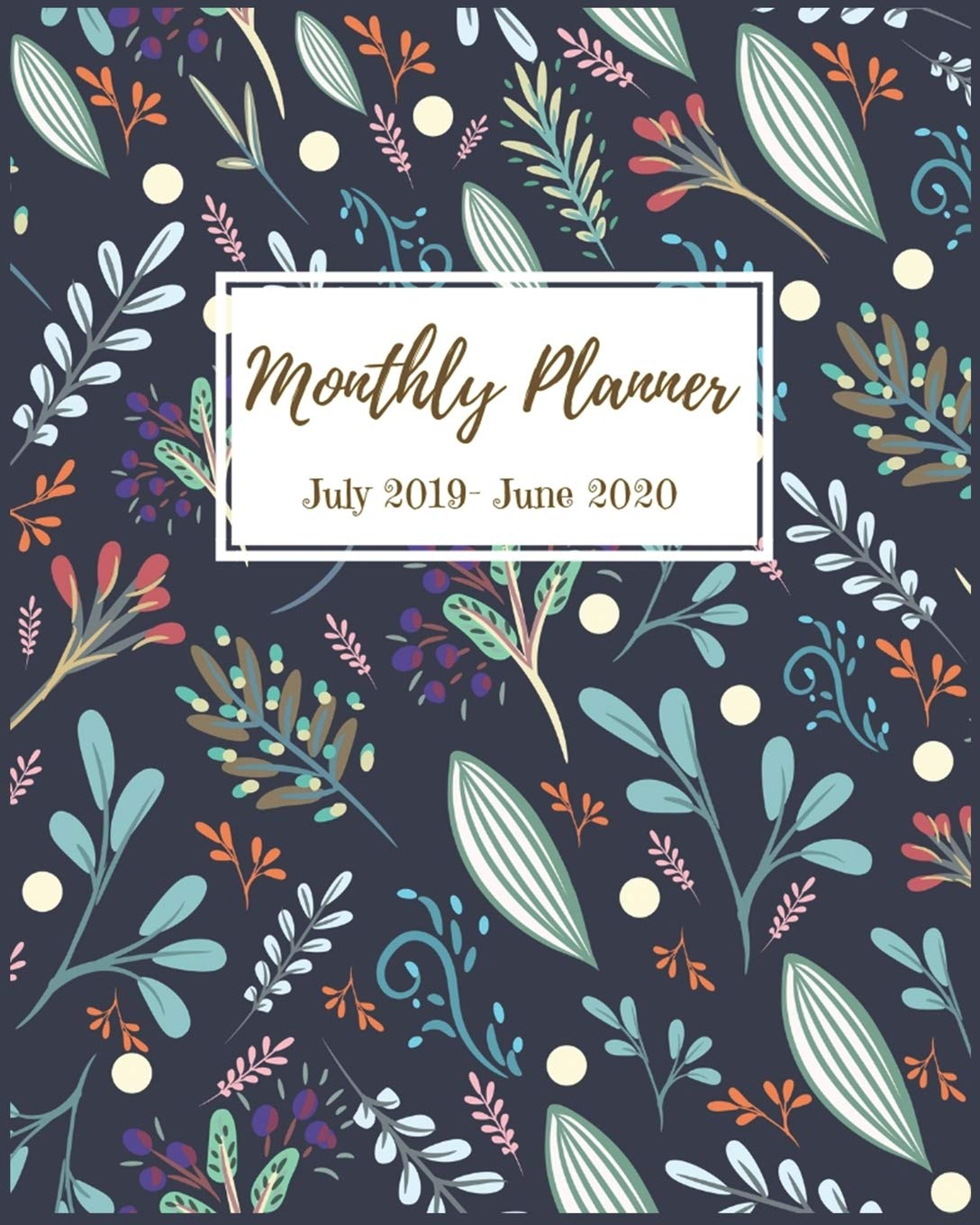 Amazon.com: Monthly Planner July 2019- June 2020: Pretty ...