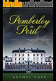 Pemberley in Peril: A Pride and Prejudice Vagary