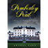 Pemberley in Peril: A Pride and Prejudice Vagary