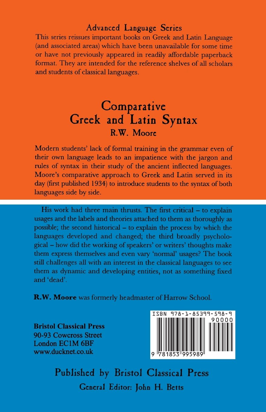 Comparative Greek and Latin Syntax (Bcp Advanced Language S) by Brand: Bristol Classical Press