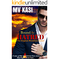 Bound by Hatred: A Hot, Intense Enemies-to-Lovers Romance (Set in India)