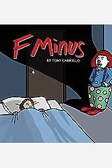 F Minus Paperback