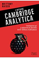 L'affaire Cambridge Analytica: Les dessous d'un scandale planétaire (HarperCollins) (French Edition) Kindle Edition