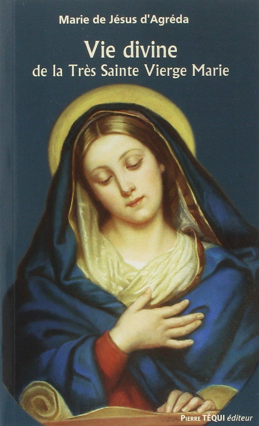 Bien-aimé Amazon.fr - Vie divine de la Très Sainte Vierge Marie - Marie d  JU68