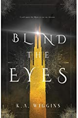 Blind the Eyes (Threads of Dreams) Paperback