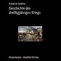 Geschichte des dreißigjährigen Kriegs (German Edition)