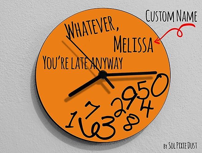 Custom Name Whatever Youre Late Anyway Hand Symbol Round Orange