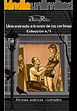 Serie «Una mirada a través de las cortinas» de 200 relatos eróticos. Colección n.º 1 (Relatos 1-25): Historias sexuales ilustradas que despertarán sus fantasías eróticas