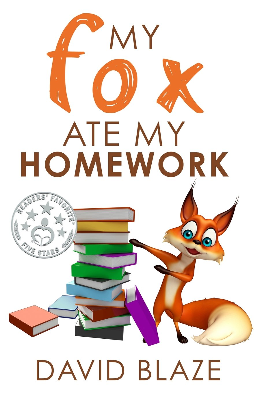 Download My Fox Ate My Homework (Volume 1) PDF