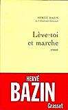 Lève-toi et marche (Littérature Française)