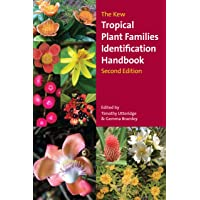 The Kew Tropical Plant Families Identification Handbook: Second Edition