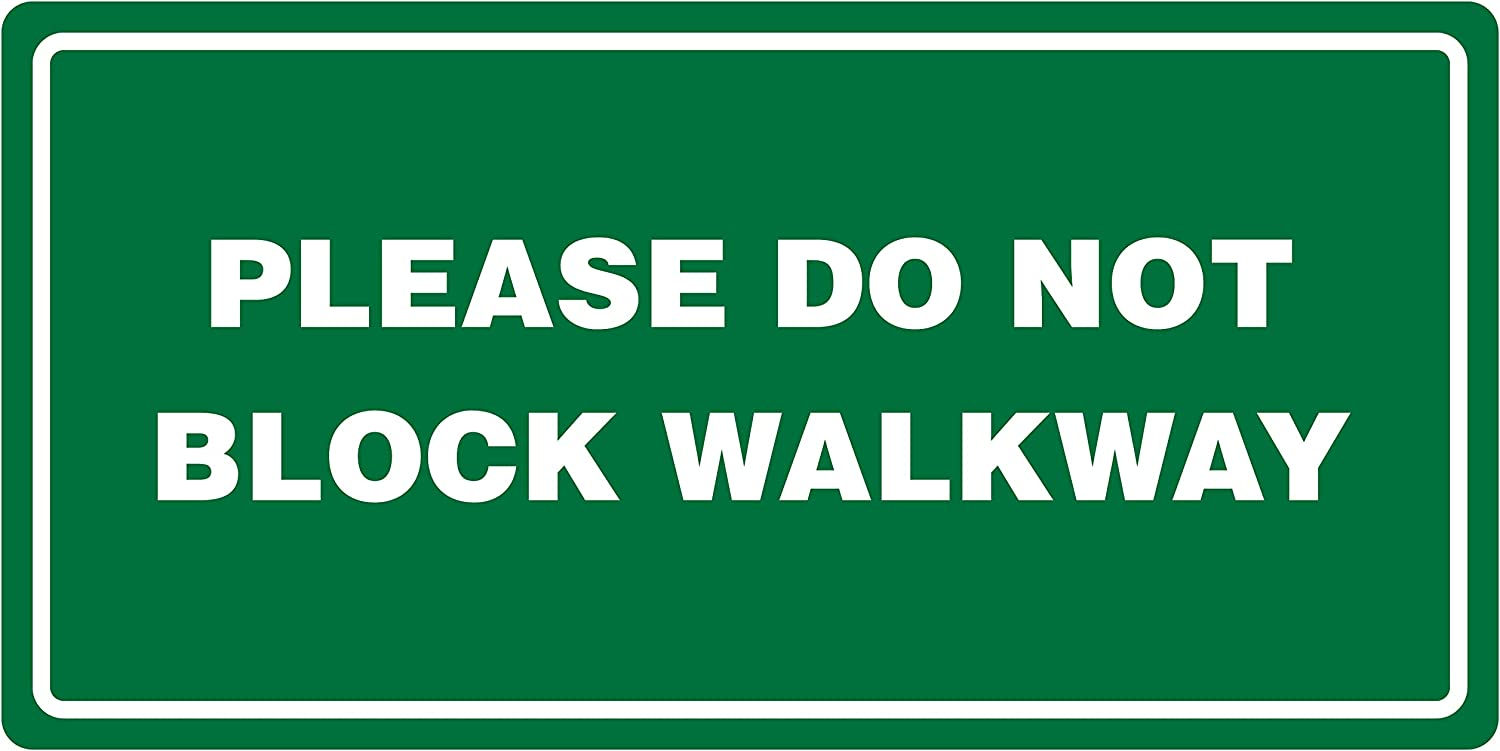 iCandy Products Inc Please Do Not Block Walkway Green Backgound Business Office Safety Signs - 6x12, Metal