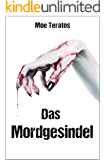 Das Mordgesindel (Ratz-Thriller 3)
