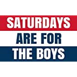 Amazon Price History for:Saturdays Are For The Boys Flag 3x5ft