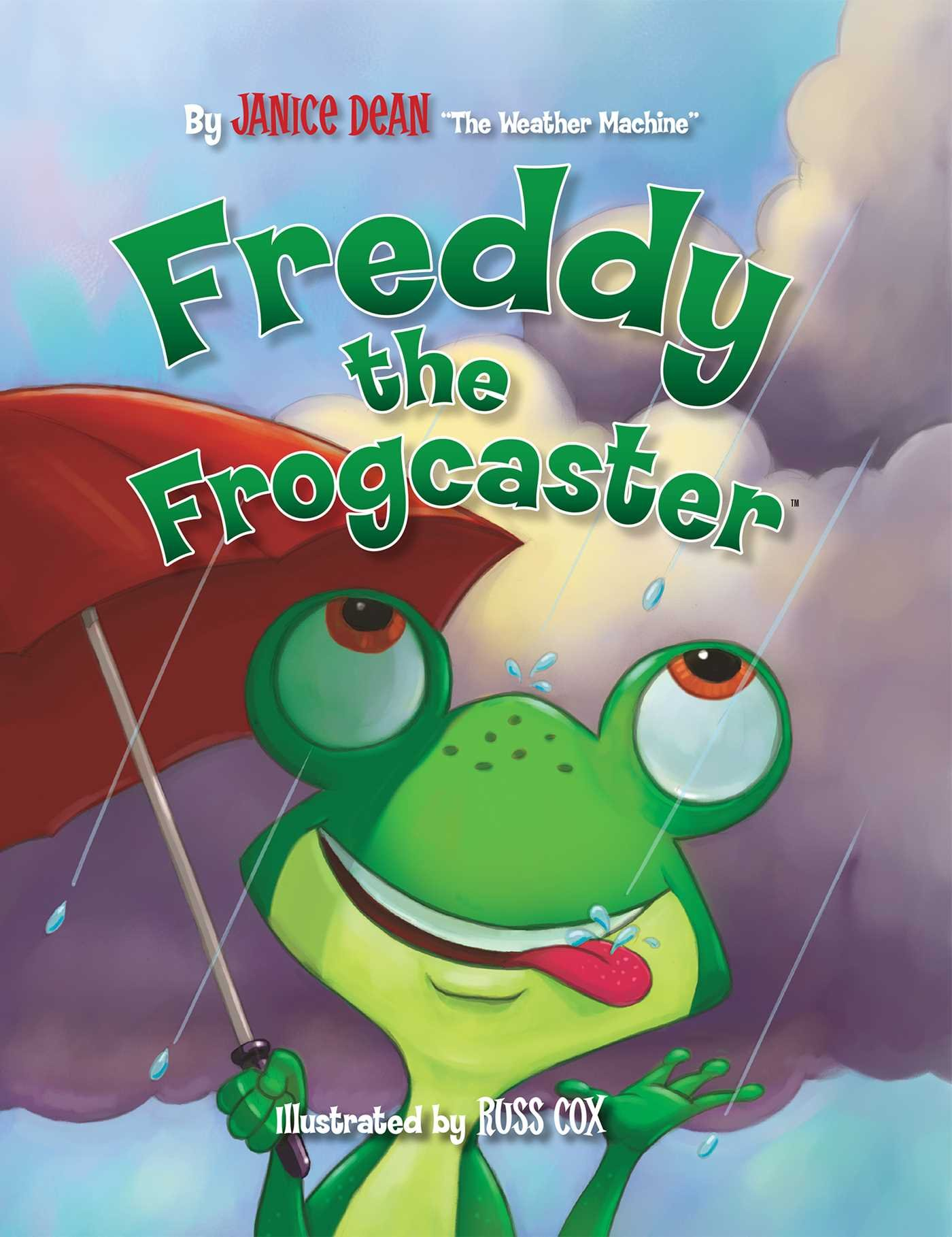 Freddy the Frogcaster: Janice Dean: 9781621575085: Amazon