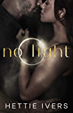 No Light: A Werelock Evolution Series Standalone Novel