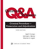 Questions & Answers: Criminal Procedure — Prosecution and Adjudication, Third Edition (Questions & Answers)