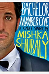 Bachelor Number One (Kindle Single) Kindle Edition