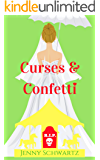 Curses and Confetti (The Bustlepunk Chronicles Book 3)