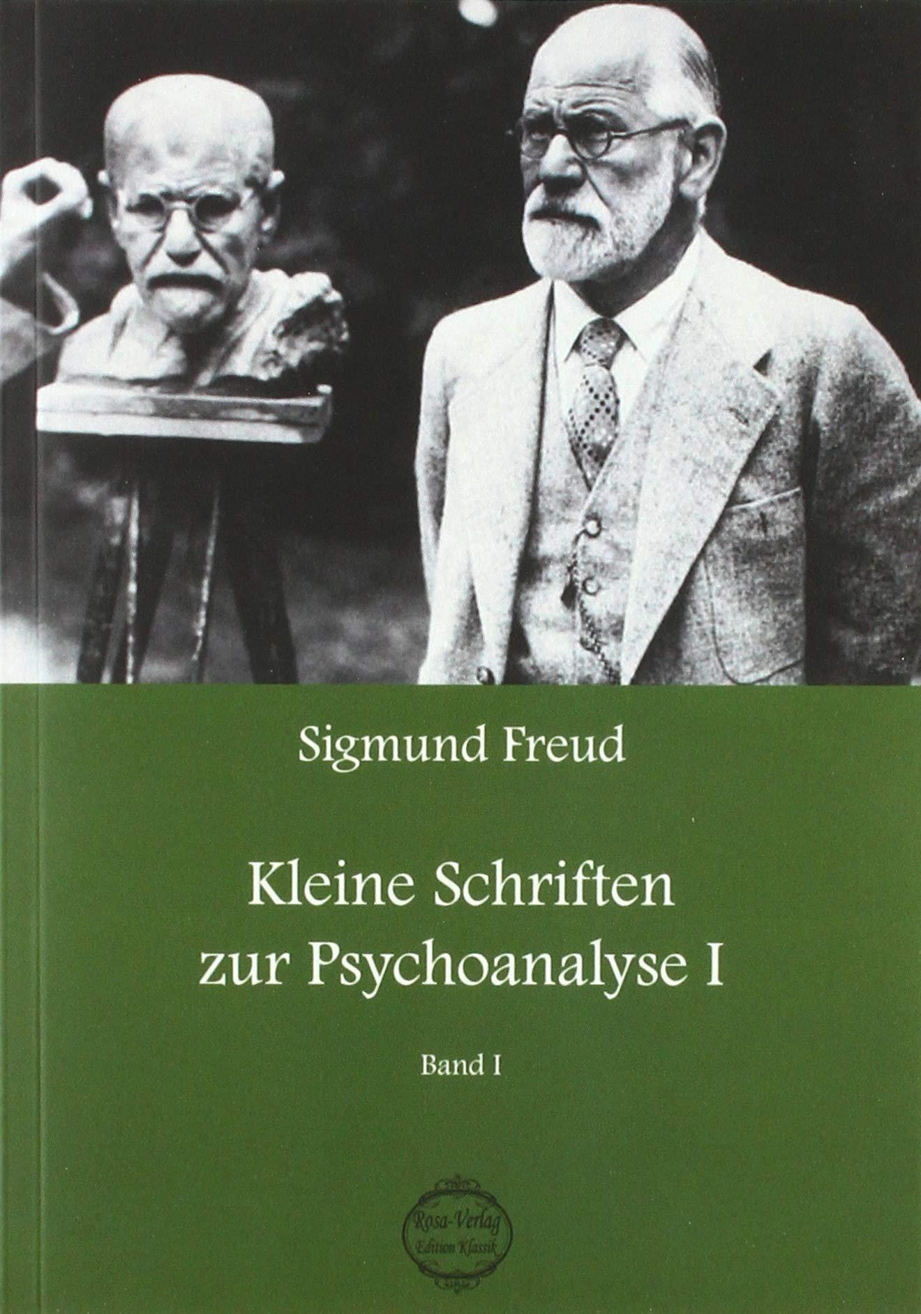 Sigmund Freud Kleine Schriften Zur Psychoanalyse 1 Sigmund