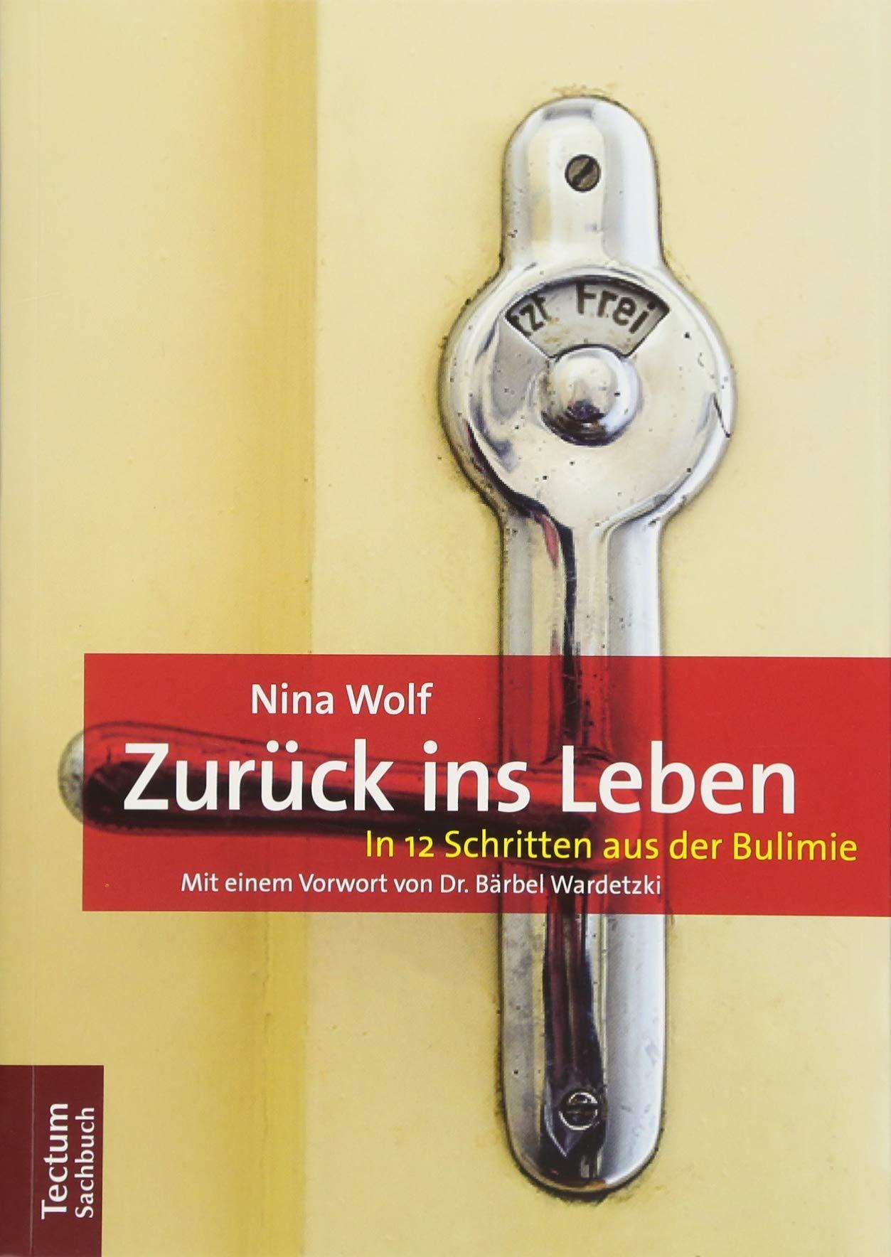 Download Zuruck Ins Leben: In 12 Schritten Aus Der Bulimie (German Edition) pdf epub