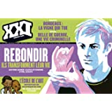 XXI N26 REBONDIR : ILS TRANSFORMENT LEUR VIE