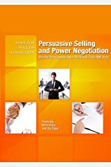 Persuasive Selling and Power Negotiation: Develop Unstoppable Sales Skills and Close ANY Deal (Made for Success Collection) Audio CD