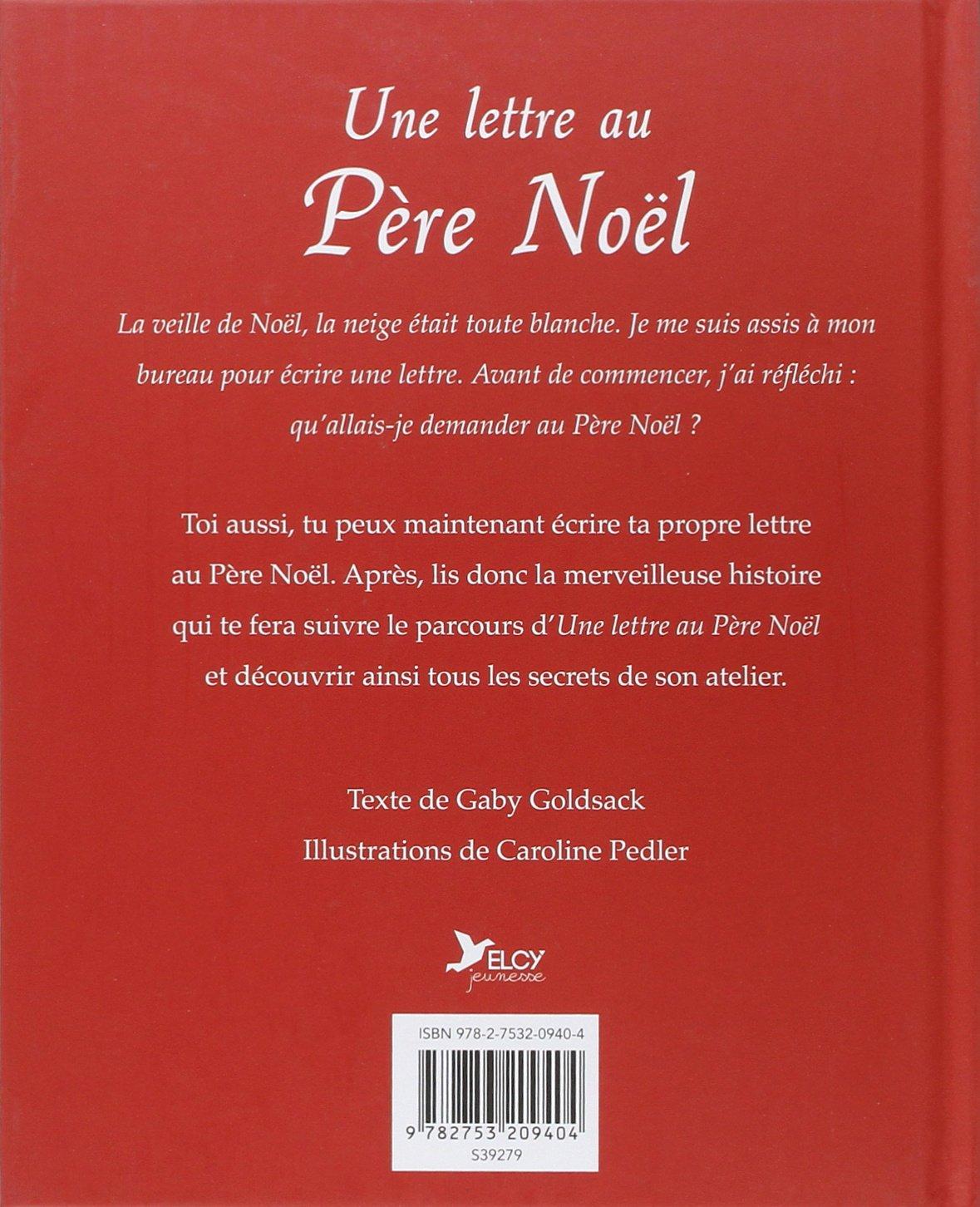 Comment Ecrire La Lettre Au Pere Noel.Amazon Fr Une Lettre Au Pere Noel Gaby Goldsack