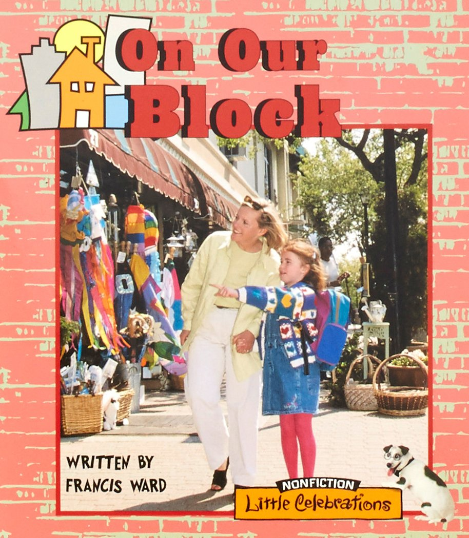 Download LITTLE CELEBRATIONS, NON-FICTION, ON OUR BLOCK, 6 PACK, STAGE 1A PDF