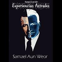 Experiencias Astrales - Samael Aun Weor