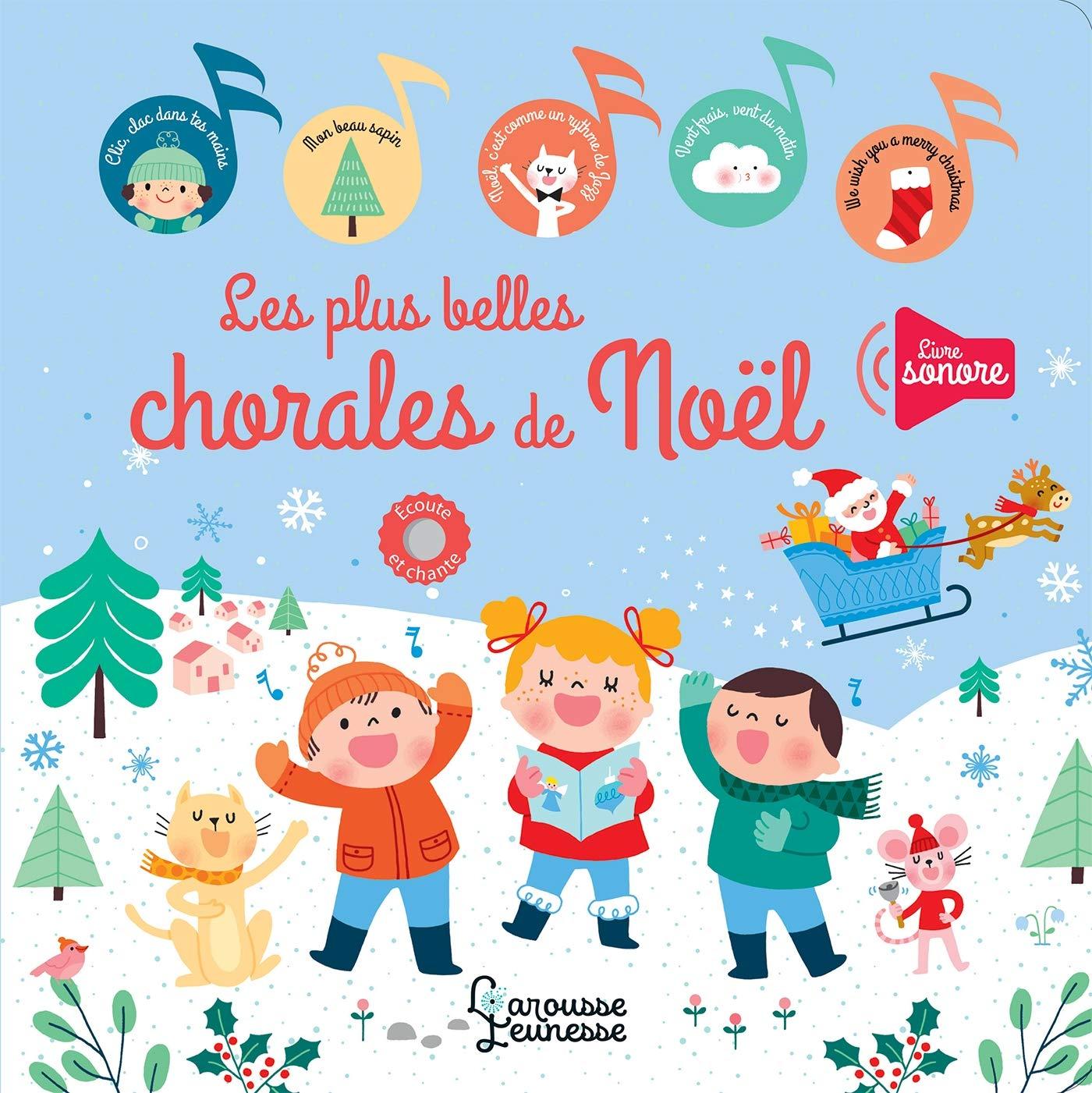 Chorale De Noel Mes plus belles chorales de Noël (Livres sonores) (French Edition