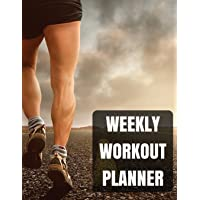 Weekly Workout Planner: With Calendar 2018-2019 Weekly Workout Planner, Workout Goal, Workout Journal Notebook Workbook Size 8.5x11 Inches Extra Large Made in USA: Volume 1