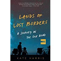 Lands of Lost Borders: A Journey on the
