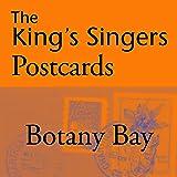 The King's Singers Postcards: Botany Bay - Single