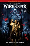 Witchfinder Volume 4 City Of The Dead