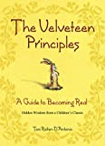 Velveteen Principles: A Guide to Becoming Real