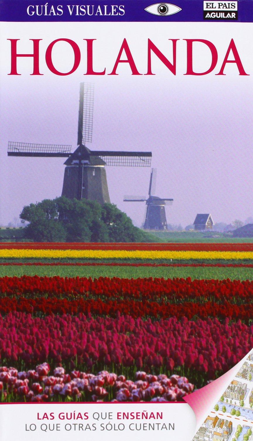 Guía Visual Holanda (Guías Visuales): Amazon.es: Varios autores ...