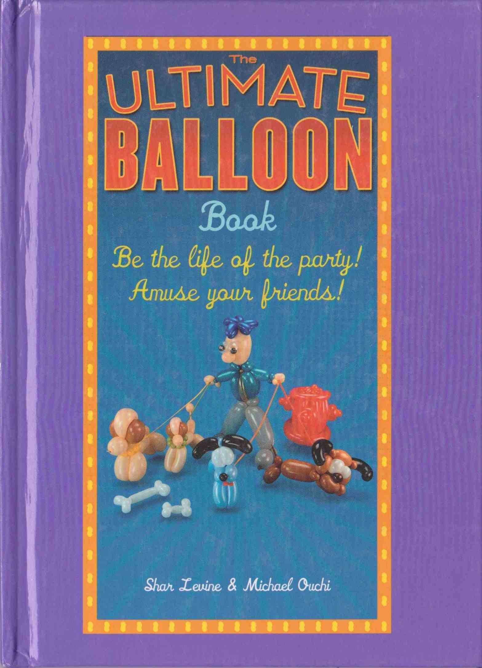 The Ultimate Balloon Book ebook