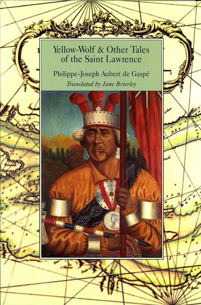 Yellow-Wolf /& Other Tales of the Saint Lawrence