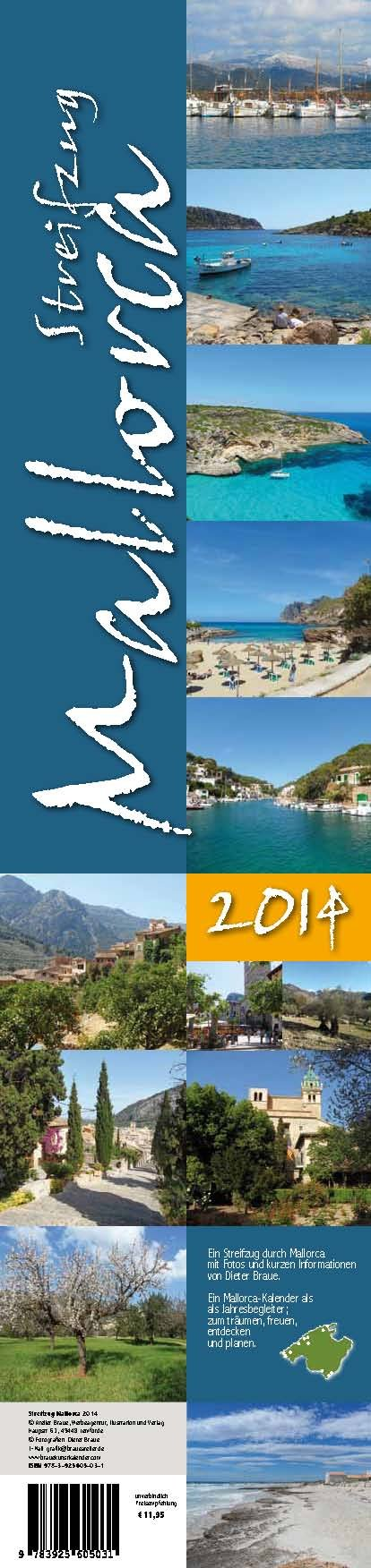 Streifzug Mallorca 2014: Fotostreifzug durch Mallorca mit Motivbeschreibungen. Streifenkalender: Streifenkalender 2014 zum Planen