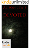 The Vampire Diaries: Devoted (Kindle Worlds Novella) (Fever in the Blood Book 3)
