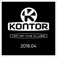 Kontor Top of the Clubs 2018.04 [Explicit]