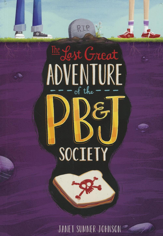 The Last Great Adventure of the PB & J Society pdf