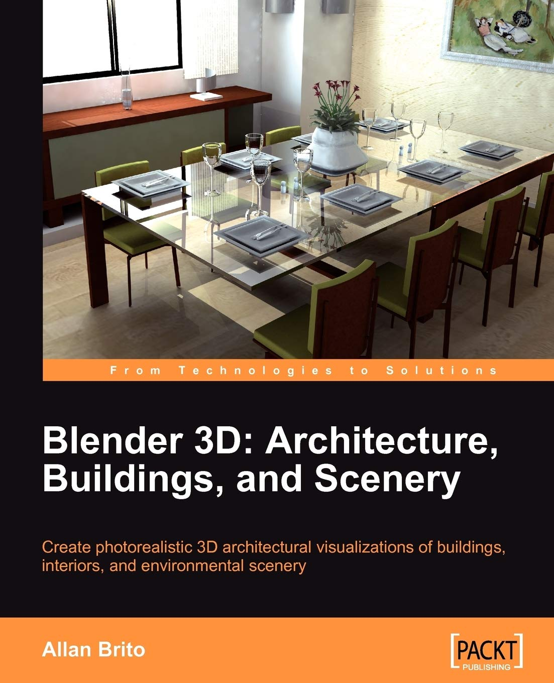 Blender 3D Architecture, Buildings, and Scenery: Create