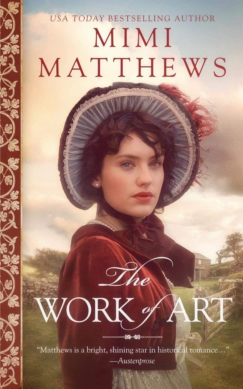 The Work of Art: A Regency Romance