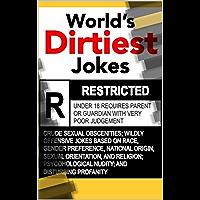 World's Dirtiest Jokes (World's Greatest Jokes Book 4)