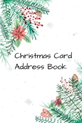Christmas Card Address Book: Mailing Address Log Book and 10 Year Christmas Card Tracker With Tabs Paperback